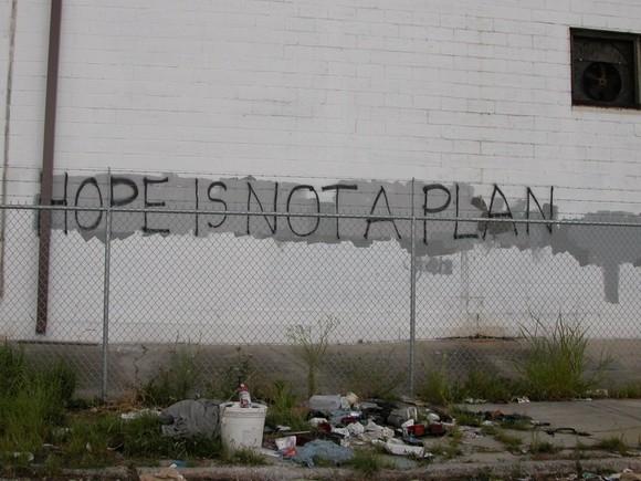 Nadzieja to nie plan